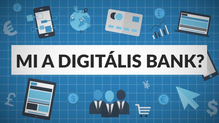 Mi a digitális bank?