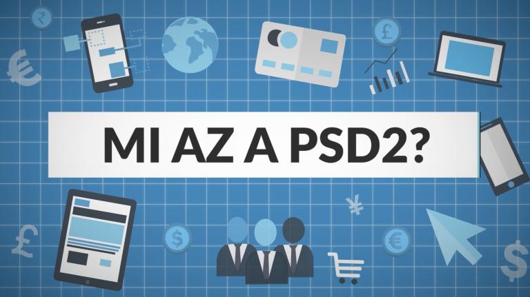 Mit jelent a PSD2?