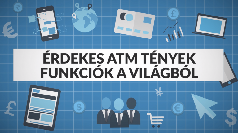 ATM érdekességek és funkciók