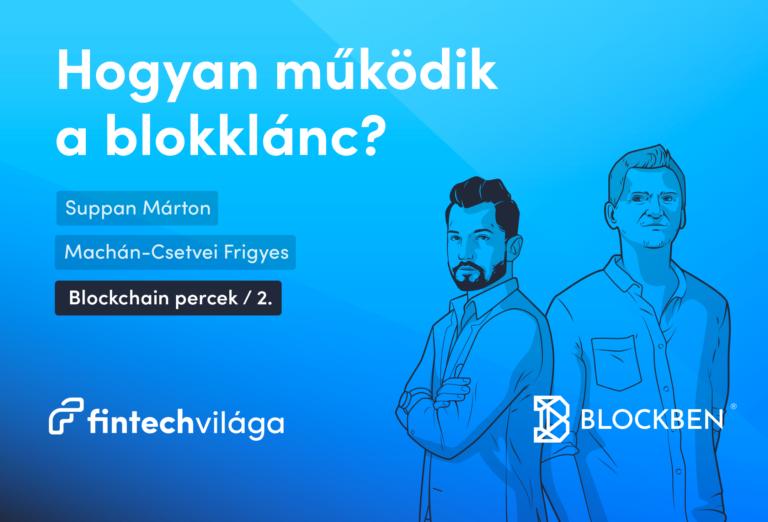Hogyan működik a blokklánc?
