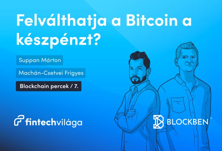Felválthatja a Bitcoin a készpénzt?